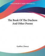 Book Of The Duchess And Other Poems