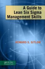 Guide to Lean Six Sigma Management Skills