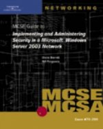70-299 MCSE Guide to Implementing and Administering Security