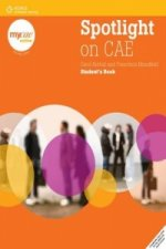SPOTLIGHT ON CAE STUDENT'S BOOK + MyCAE.com ONLINE SELF-STUDY Version