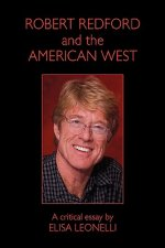 Robert Redford & the American West