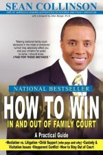 How to Win in and Out of Family Court
