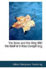 Rose and the Ring AND the Bedford-Row Conspiracy