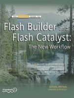 Essential Guide to Flash Builder and Flash Catalyst