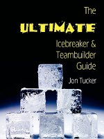 Ultimate Icebreaker and Teambuilder Guide