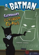 Catwoman's Classroom of Claws