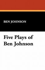Five Plays of Ben Johnson