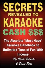 Secrets Revealed to Karaoke Cash $$$