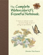 Complete Watercolorist's Essential Notebook