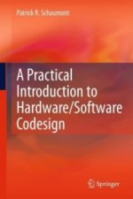 Practical Introduction to Hardware/Software Codesign