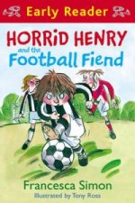 Horrid Henry and the Football Fiend