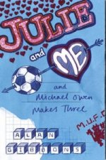Julie and Me and Michael Owen Makes Three