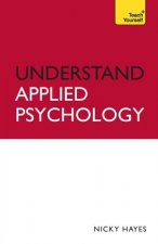 Teach Yourself Understand Applied Psychology