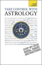 Teach Yourself Take Control with Astrology