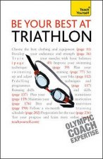 Teach Yourself Be Your Best at Triathlon