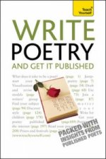 Teach Yourself Write Poetry and Get it Published