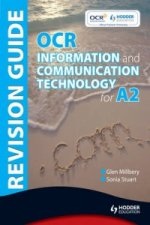OCR Information and Communication Technology for A2 Revision