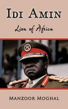 Idi Amin - Lion of Africa