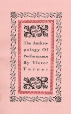 Anthropology of Performance