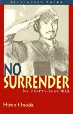 No Surrender: My Thirty Year War