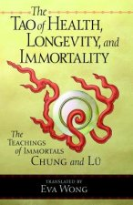 Tao of Health, Longevity and Immortality