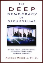 Deep Democracy of Open Forums