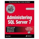 MCSE System Administration for SQL Server 7 Exam Prep