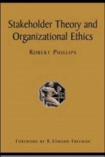 Stakeholder Theory and Organizational Ethics