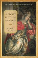 Secret History of Dreaming