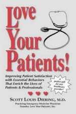 Love Your Patients! -- Improving Patient Satisfaction with E