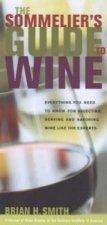 Sommelier's Guide to Wine