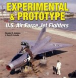 Experimental and Prototype U.S. Air Force Jet Fighters