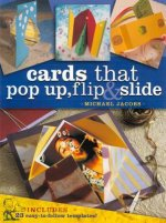 Cards That Pop-Up, Flip and Slide