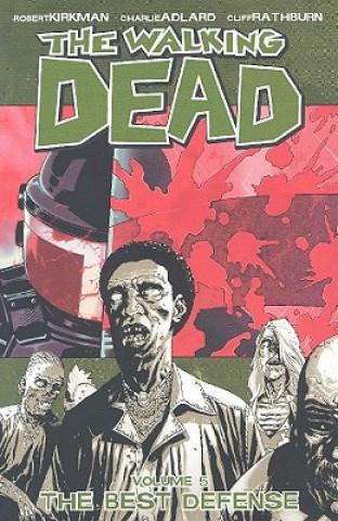 Walking Dead Volume 5: The Best Defense