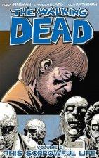 Walking Dead Volume 6: This Sorrowful Life