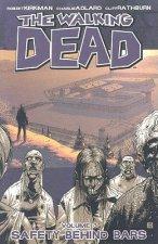 Walking Dead Volume 3: Safety Behind Bars