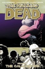Walking Dead Volume 7: The Calm Before