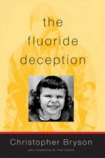Fluoride Deception
