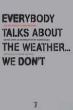 Everybody Talks About The Weather...we Don't