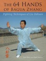64 Hands of Bagua Zhang
