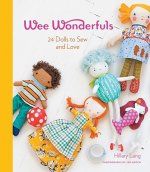 Wee Wonderfuls: 24 Dolls to Sew