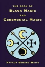 Book of Black Magic and Ceremonial Magic