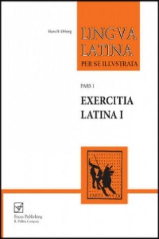Lingua Latina - Exercitia Latina I