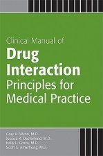 Clinical Manual of Drug Interaction Principles for Medical P
