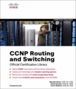 CCNP Routing and Switching Official Certification Library (E