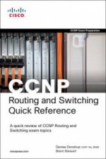 CCNP Routing and Switching Quick Reference (642-902, 642-813