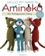Hello My Name is Amineko#