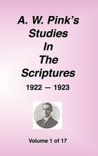 A. W. Pink's Studies in the Scriptures, 1922-23, Vol. 01 of
