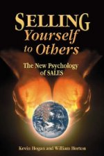 Selling Yourself to Others