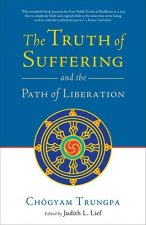 Truth of Suffering and the Path of Liberation
